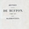 Half Title page, v. 14] Œuvres complètes de Buffon. Tome XIV.  Mammifères. (1)