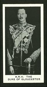 H.R.H. Duke of Gloucester.