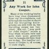 Any work for John Cooper.