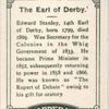 The Earl of Derby.