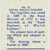 Royal Welch [Welsh] Fusiliers.