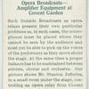 Opera broadcasts--amplifier equipment at Covent Garden.