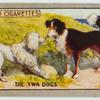 The Twa Dogs.