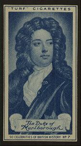 The Duke of Marlborough.