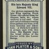 His late Majesty, King Edward VII.