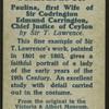 Paulina, First Wife of Sir Codrington Edmund Carrington, Chief Justice of Ceylon.