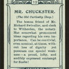 Mr. Chuckster, Old Curiosity Shop.