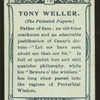 Tony Weller, Pickwick Papers.