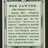 Bob Sawyer, Pickwick Papers.