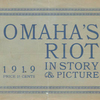 Omaha's riot in story & picture, 1919. [Cover page]