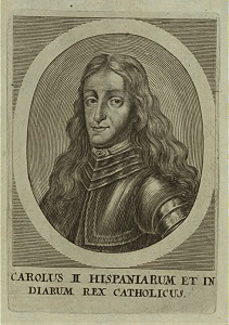 Charles II, king of Spain.