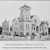 First Congregational Church, Atlanta, Ga.; Pioneer in the south in institutional work for the race.