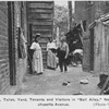 "Tenement, toilet, yard, tenants and visitors in ""Ball Alley"""