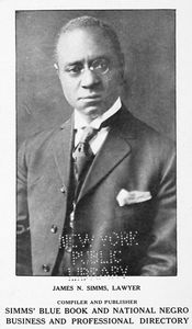 James N. Simms, Lawyer; Compiler and publisher ; Simms' Blue Book and National Negro Business and Professional Directory.