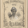 The kidnapped and the redeemed. [Portrait of an elderly black woman]