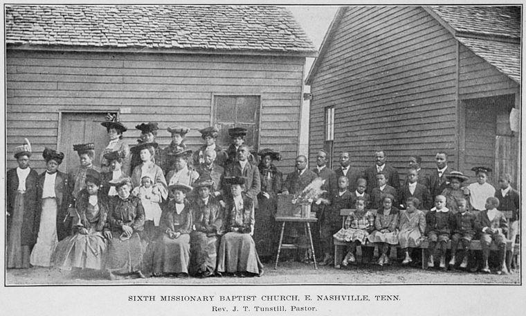 Sixth Missionary Baptist Church, E. Nashville, Tenn.; Rev. J. T. Tunstill; Pastor.