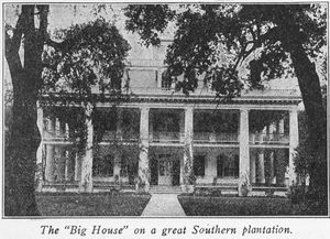 "The ""big house"" on a great Southern plantation."