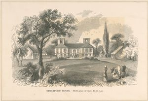 Stratford House, birth-place of Gen. R.E. Lee.