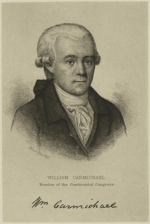William Carmichael, member of the Continental Congress.
