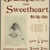 Grandpa's only sweetheart