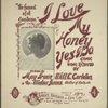 I love my honey yes I do