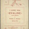 I love you Evaline