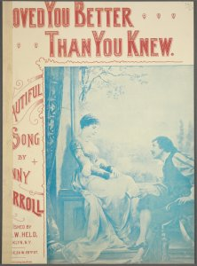 I loved you better than you knew / by Johnny Carroll.