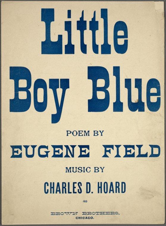 """Little Boy Blue"" musical score - Eugene Field, poet"