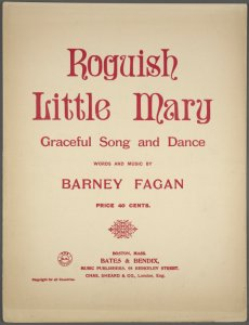 Roguish little Mary / words and music by Barney Fagan.