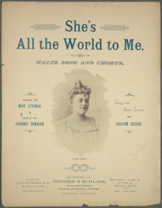 She's all the world to me / words by Max Steinle ; music by Johnnie Donigan.