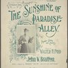 The sunshine of Paradise Alley