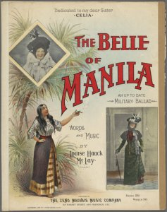 The belle of Manila / words and music by Louise Haack McLay.