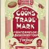 The coon's trade-mark