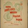 Dear Ireland when you're free