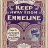 Keep away from Emmeline