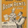 Mister your room rent's due