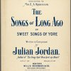 The song of long ago, or, Sweet songs of yore