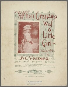When grandma was a little girl / words and music by H.C. Verner.