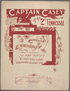 Captain Casey, of the 2nd Tennessee / words by J.W. Cain ; music by J.B. Mullen