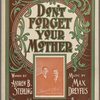 Don't forget your mother (and the dear old home)