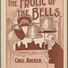 The frolic of the bells