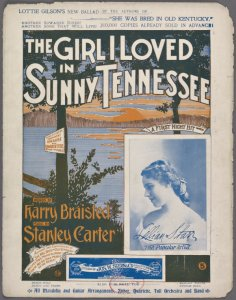 The girl I loved in sunny Tennessee / words by Harry Braisted ; music by Stanley Carter.