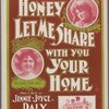 Honey let me share with you your home