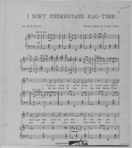I don't understand Rag-time / words and music by Irving Jones ; arr. by W. H. Tyers.