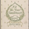 I'll be your sweetheart, or, Bluebells