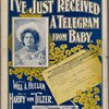I've just received a telegram from baby