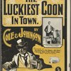 The luckiest coon in town