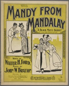Mandy from Mandalay / words by Walter H. Ford ; music by John W. Bratton.