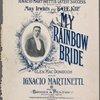 My rainbow bride