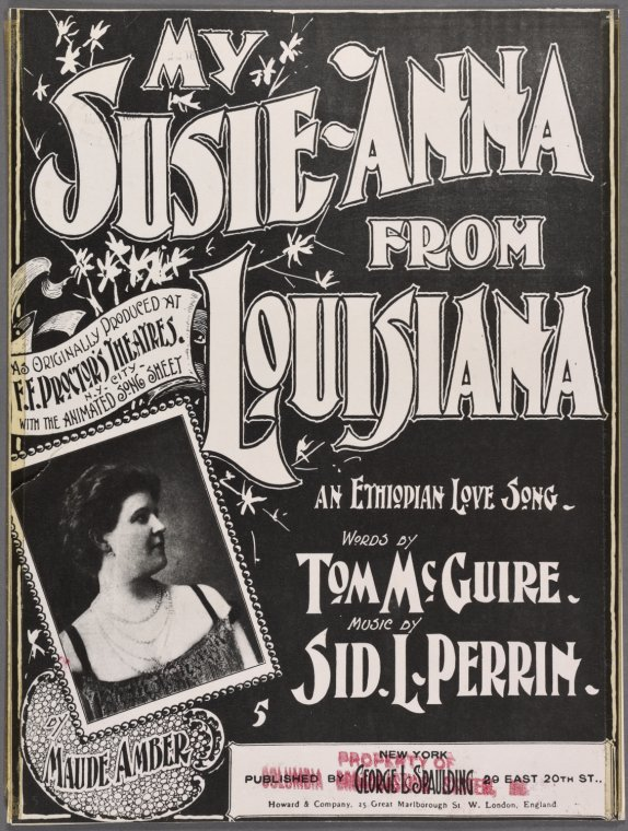 My Susie-Anna from Louisiana / words by Tom McGuire ; music by Sid. L. Perrin.